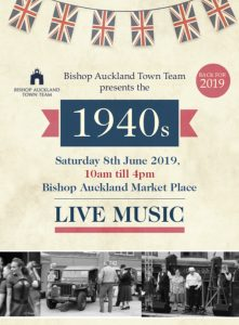 1940s Day flyer, 10am to 4pm on Saturday 8th June 2019