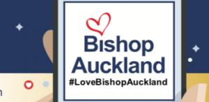 Love Bishop Auckland Banner; #LoveBishopAuckland