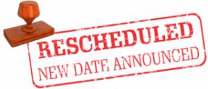 Rescheduled: New date announced banner